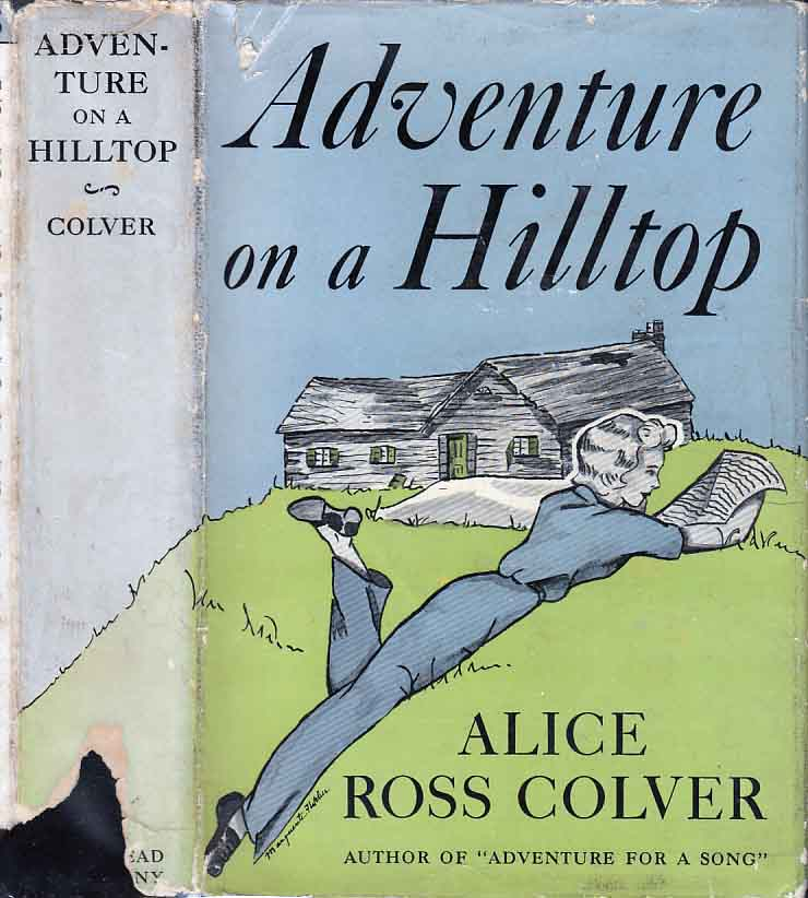 Adventure on a Hilltop. Alice Ross COLVER