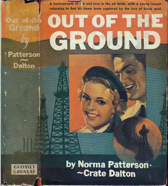 Out of the Ground. Norma PATTERSON, Crate DALTON.