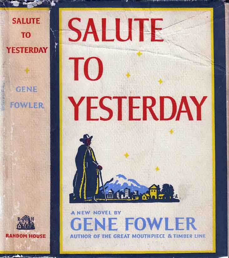 Salute To Yesterday. Gene FOWLER