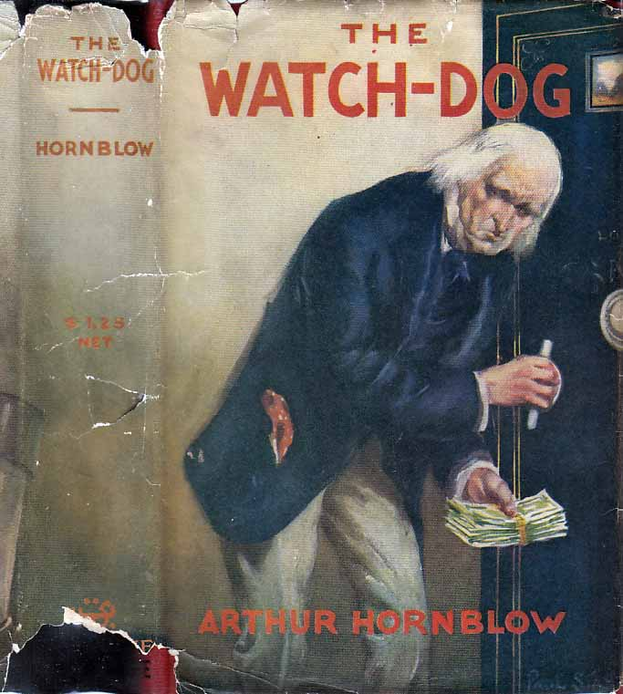 The Watch Dog, A Story of To-day. Arthur HORNBLOW.