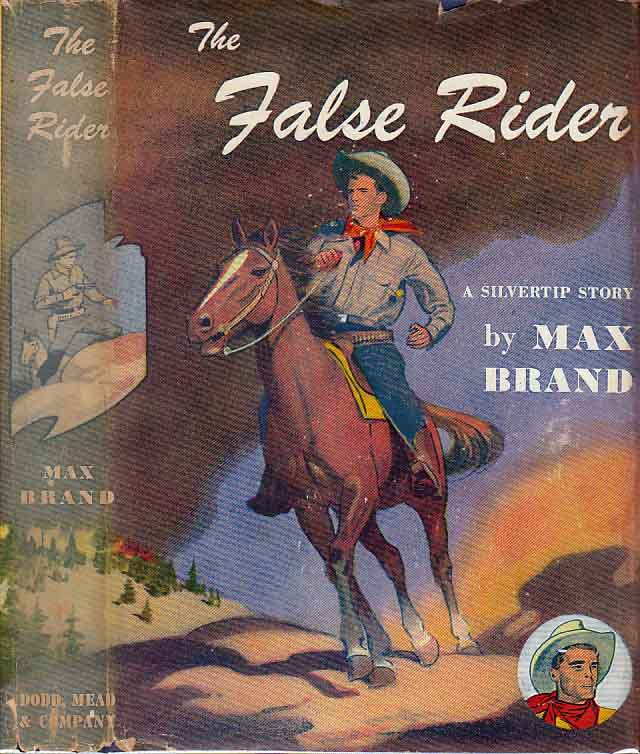 The False Rider. Max BRAND.