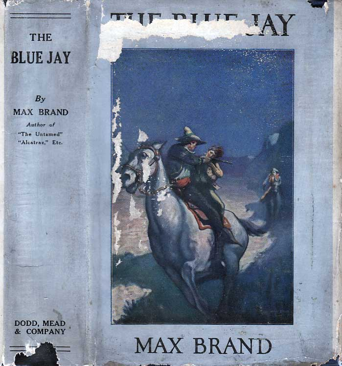 The Blue Jay. Max BRAND