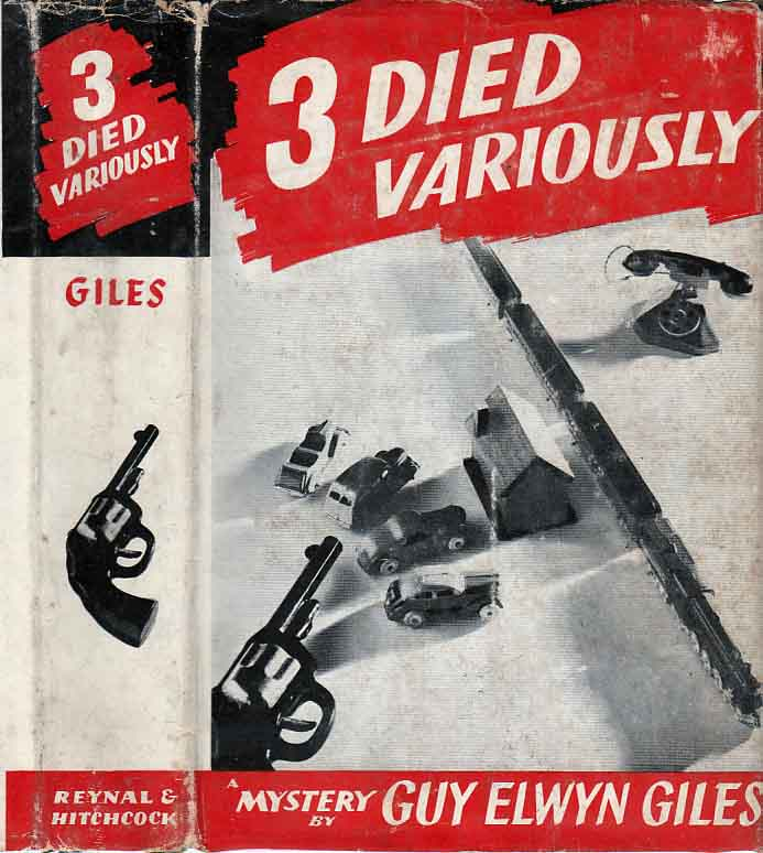 3 [Three] Died Variously. Guy Elwyn GILES