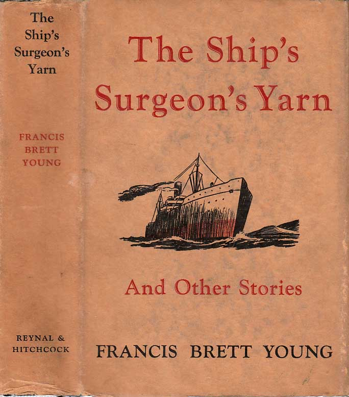 The Ship's Surgeon's Yarn and Other Stories. Francis Brett YOUNG