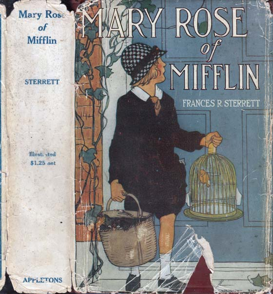 Mary Rose of Mifflin. Frances R. STERRETT
