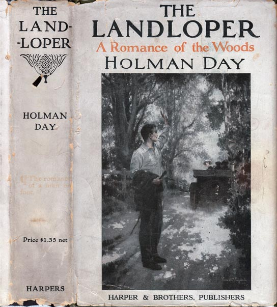 The Landloper, The Romance of a Man on Foot. Holman DAY.