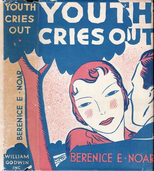 Youth Cries Out. Berenice E. NOAR