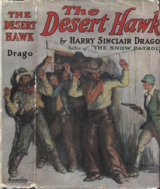 The Desert Hawk. Harry Sinclair DRAGO