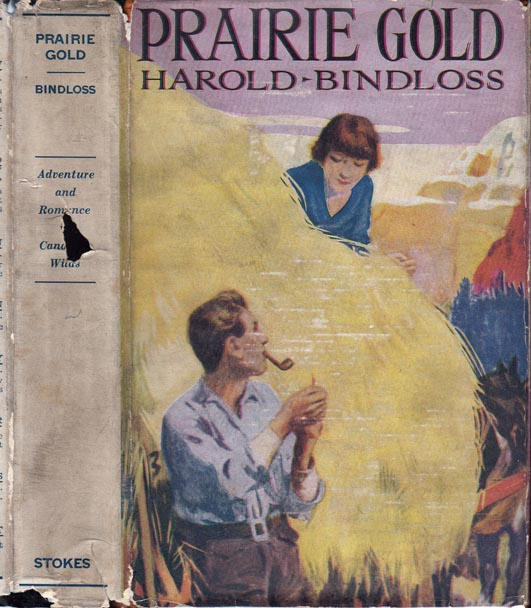 Prairie Gold. Harold BINDLOSS