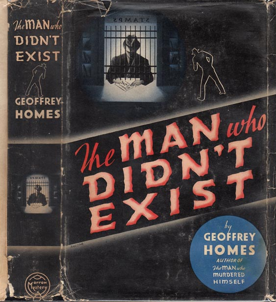 The Man Who Didn't Exist. Geoffrey HOMES.