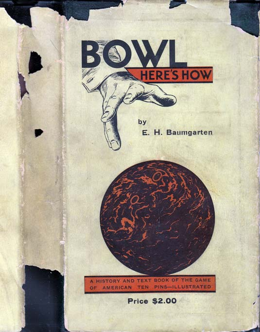 Bowl Here's How. E. H. BAUMGARTEN.