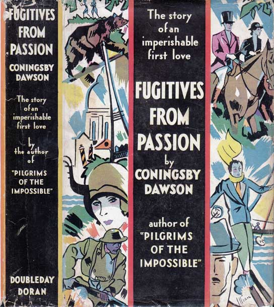 Fugitives From Passion. Coningsby DAWSON.