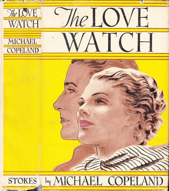 The Love Watch. Michael COPELAND