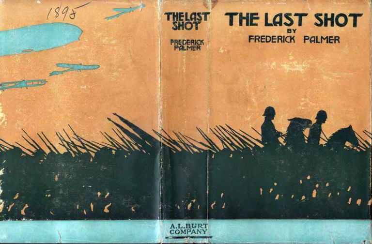 The Last Shot. Frederick PALMER