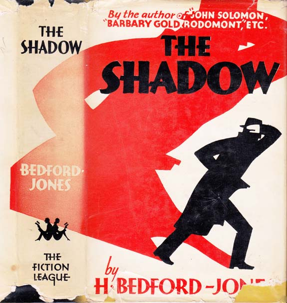 The Shadow. H. BEDFORD-JONES