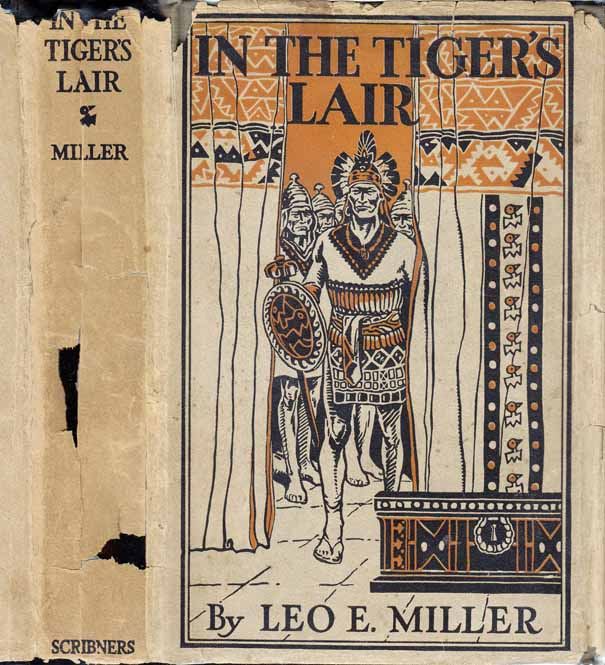 In The Tiger's Lair. Leo E. MILLER