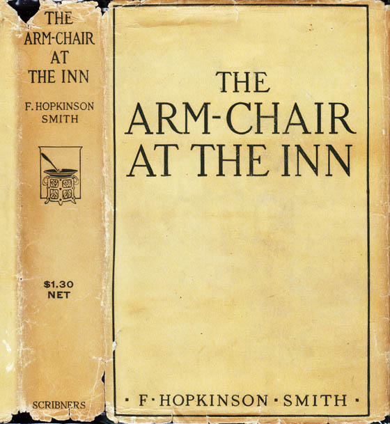 The Arm-Chair at the Inn. F. Hopkinson SMITH.