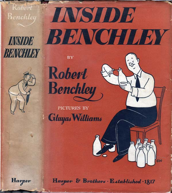 Inside Benchley. Robert BENCHLEY