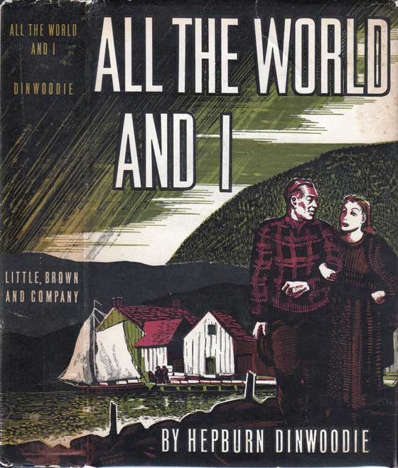 All the World and I. Hepburn DINWOODIE