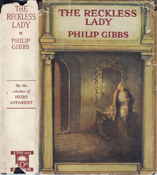 The Reckless Lady. Philip GIBBS