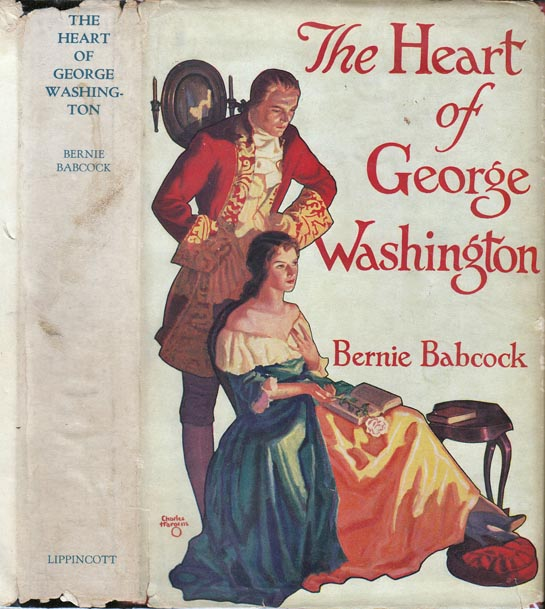 The Heart of George Washington. Bernie BABCOCK