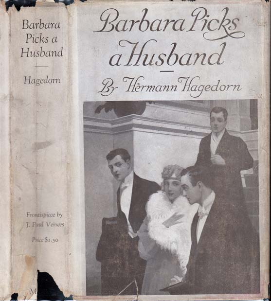 Barbara Picks a Husband, A Comedy in Narrative. Hermann HAGEDORN.