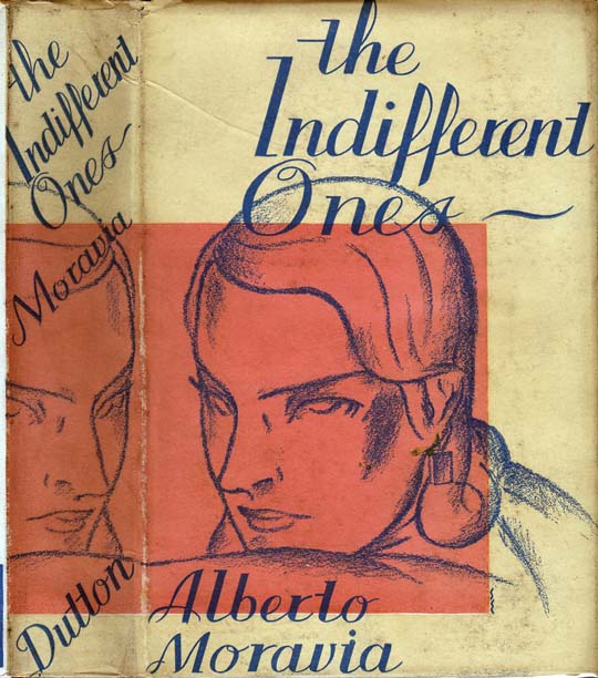The Indifferent Ones. Alberto MORAVIA