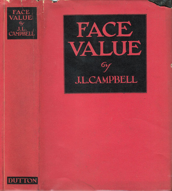 Face Value. J. L. CAMPBELL.