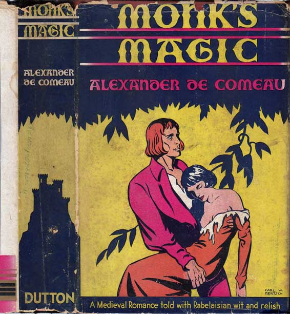 Monk's Magic. Alexander DE COMEAU.
