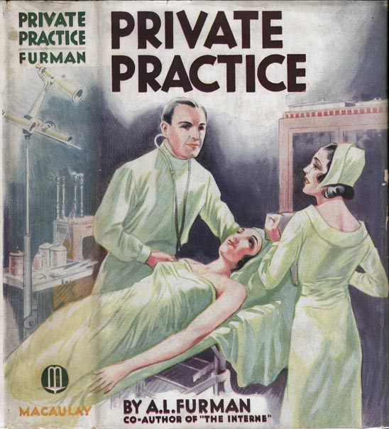 Private Practice. A. L. FURMAN