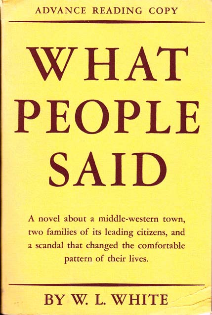What People Said. W. L. WHITE
