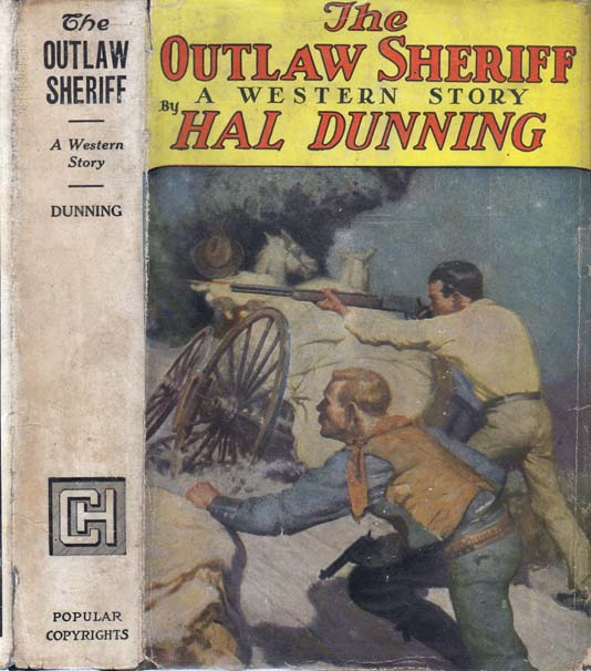 The Outlaw Sheriff. Hal DUNNING