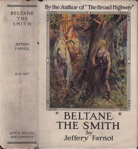 Beltane The Smith. Jeffery FARNOL