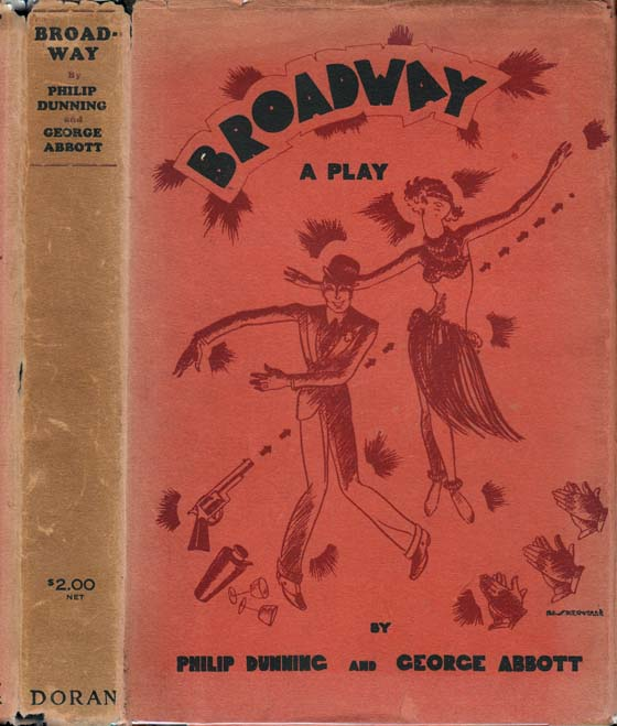 Broadway, A Play. Philip DUNNING, George ABBOTT.