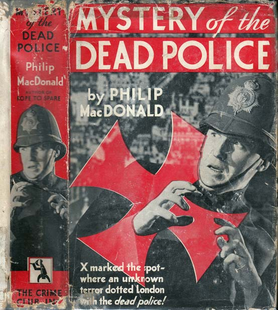 Mystery of the Dead Police. Philip MACDONALD