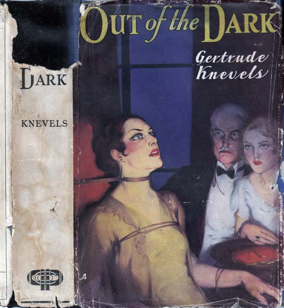 Out of the Dark. Gertrude KNEVELS