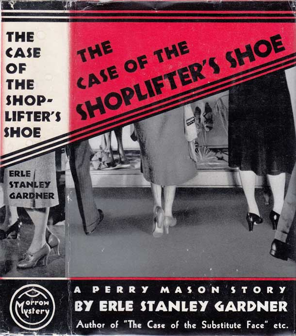 The Case of the Shoplifter's Shoe. Erle Stanley GARDNER