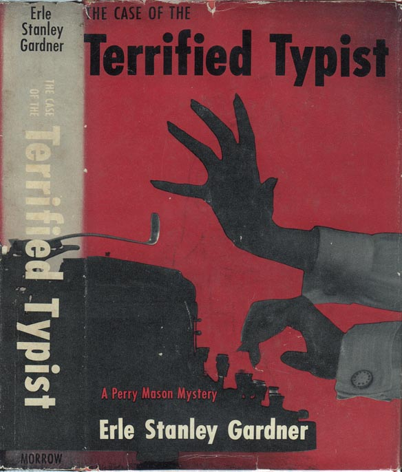 The Case of the Terrified Typist [SIGNED AND INSCRIBED]. Erle Stanley GARDNER