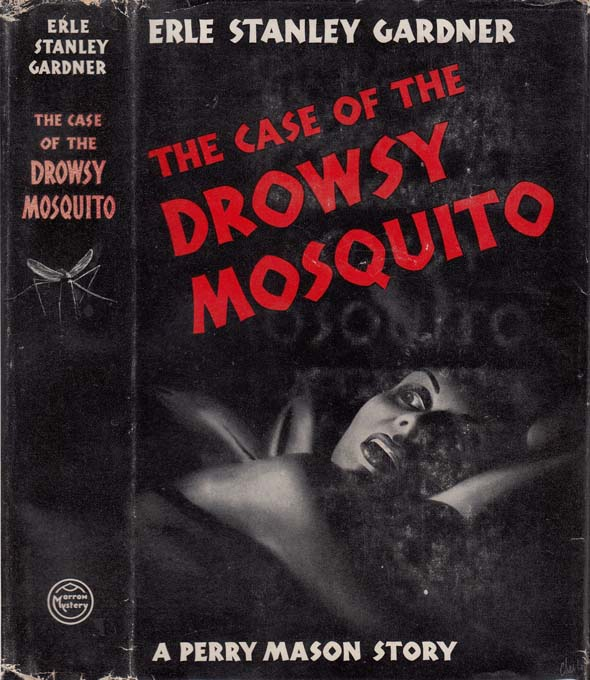 The Case of the Drowsy Mosquito [SIGNED AND INSCRIBED]. Erle Stanley GARDNER.