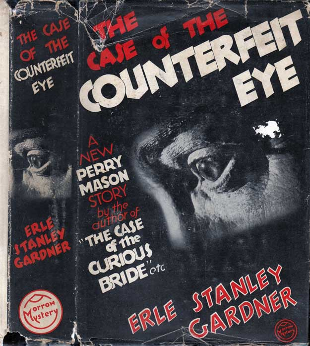 The Case of the Counterfeit Eye. Erle Stanley GARDNER