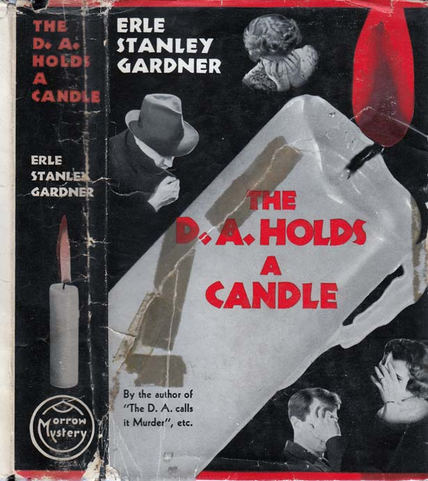 The D. A. Holds a Candle. Erle Stanley GARDNER.
