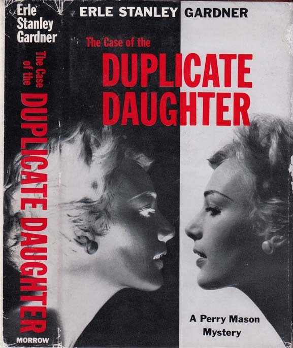 The Case of the Duplicate Daughter [SIGNED AND INSCRIBED]. Erle Stanley GARDNER