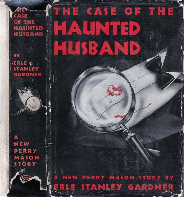 The Case of the Haunted Husband. Erle Stanley GARDNER