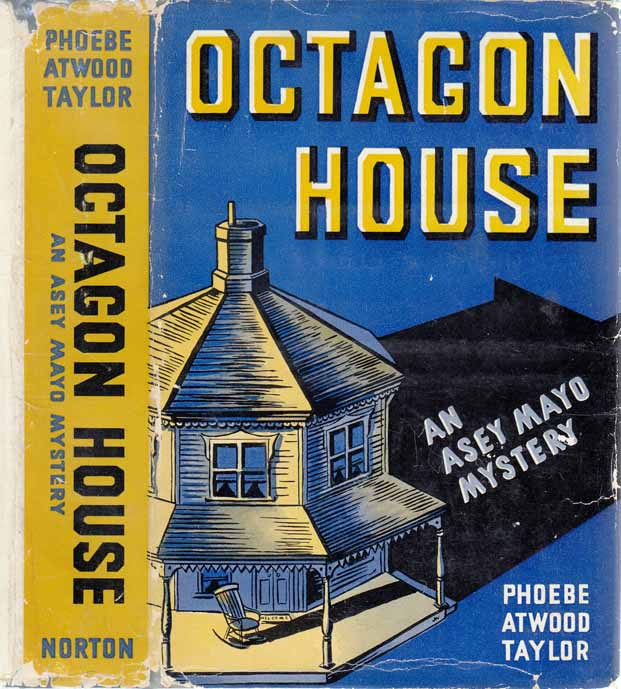 Octagon House [SIGNED AND INSCRIBED]. Phoebe Atwood TAYLOR