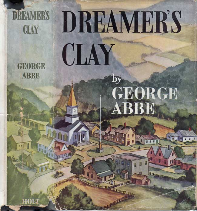 Dreamer's Clay. George ABBE