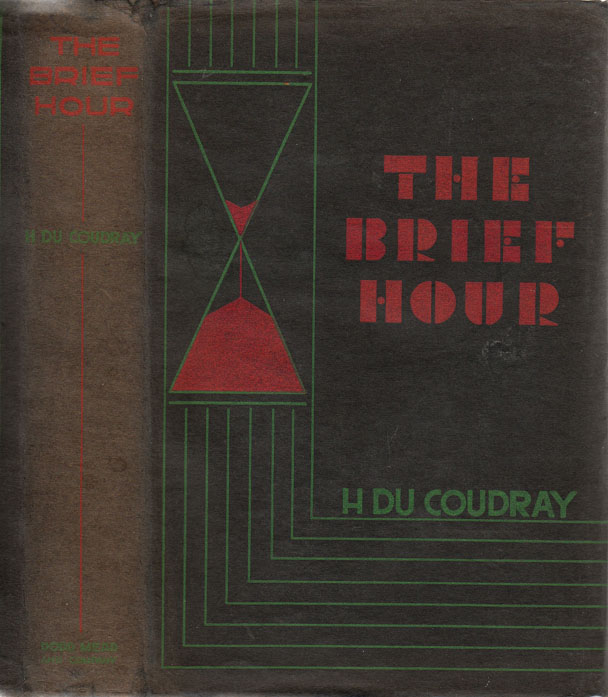 The Brief Hour. H. DU COUDRAY.