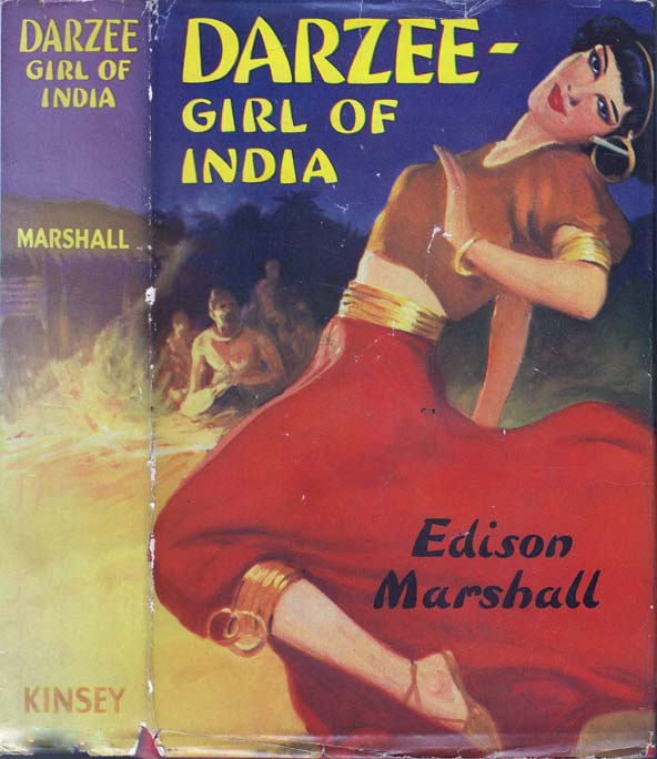 Darzee Girl of India. Edison MARSHALL.
