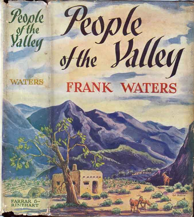 People of the Valley. Frank WATERS