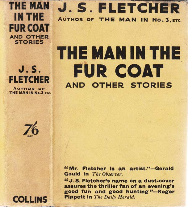 The Man in the Fur Coat and Other Stories. J. S. FLETCHER, Joseph Smith