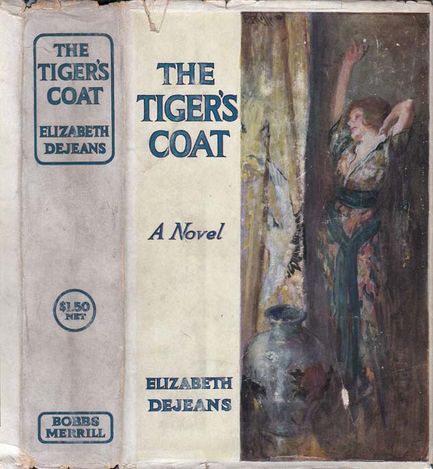 The Tiger's Coat. Elizabeth DEJEANS